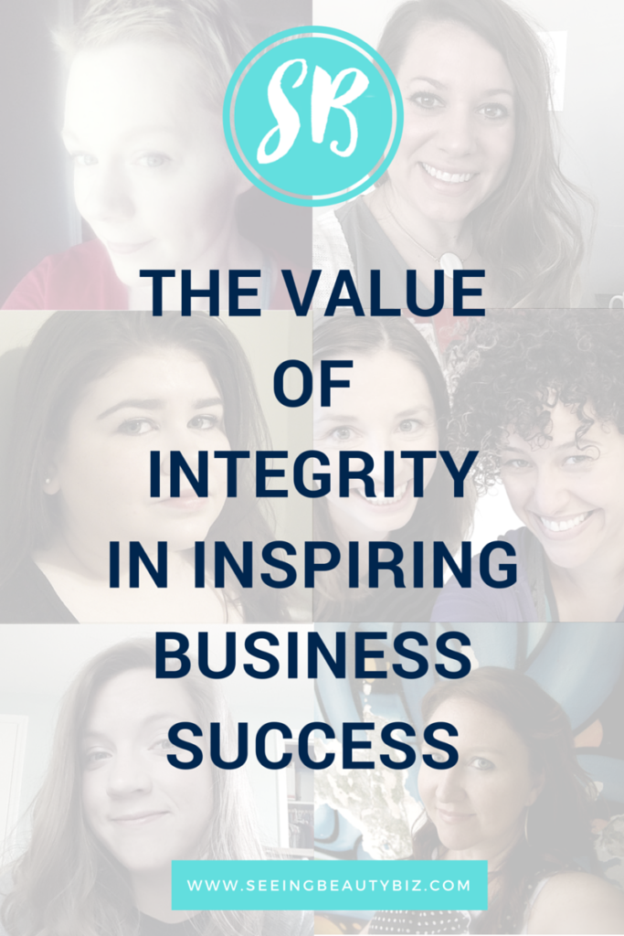 what does integrity mean for women in small business | Seeing Beauty